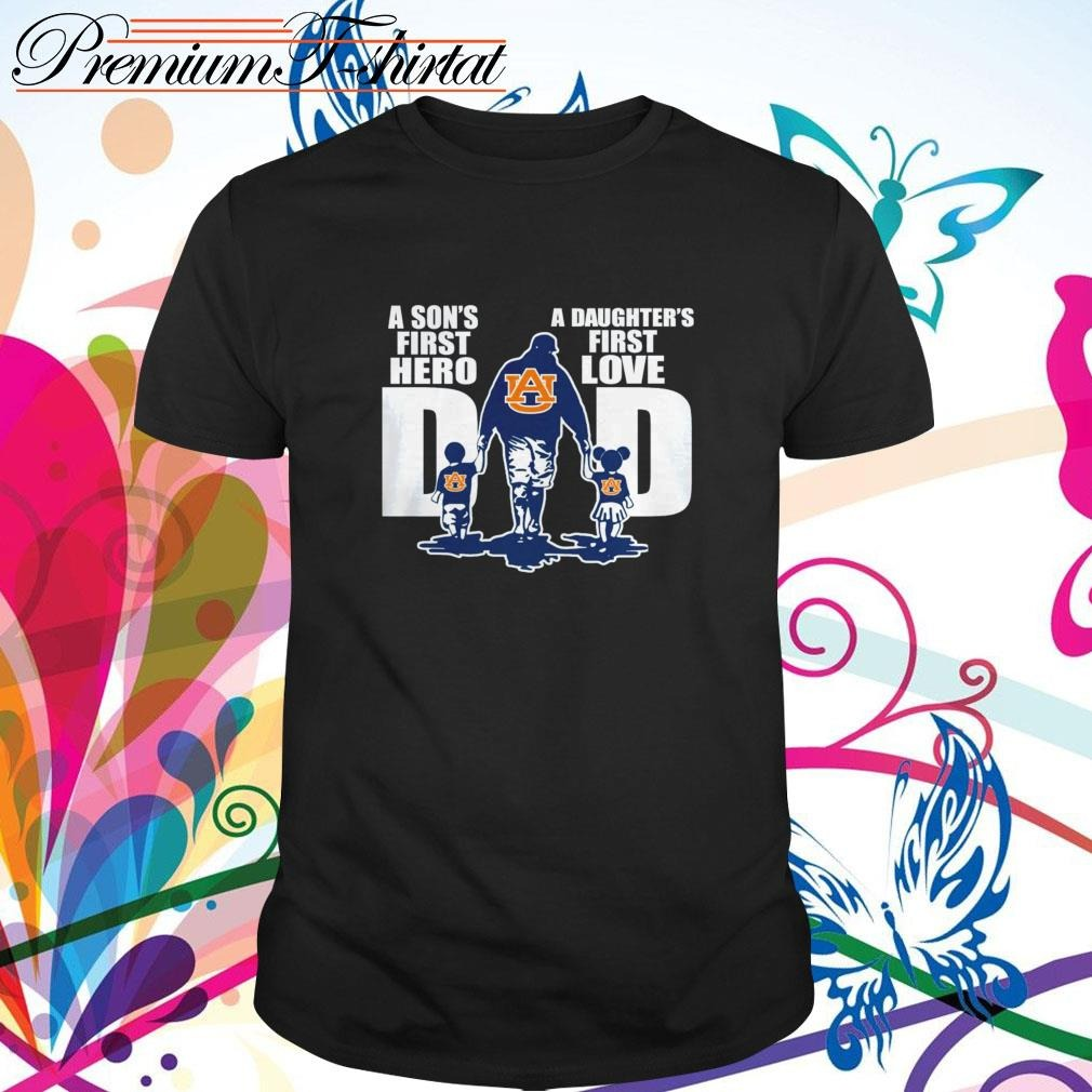 Auburn Tigers Dad a son's first hero a daughter's first love shirt
