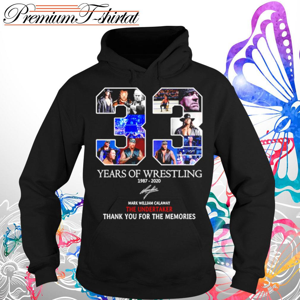 33 Years of Wrestling Mark William Calaway the undertaker thank you for the memories s Hoodie