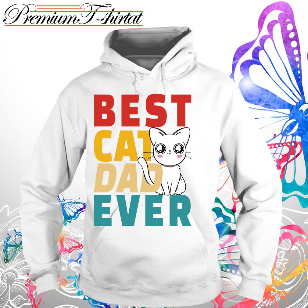 Best cat dad ever s Hoodie