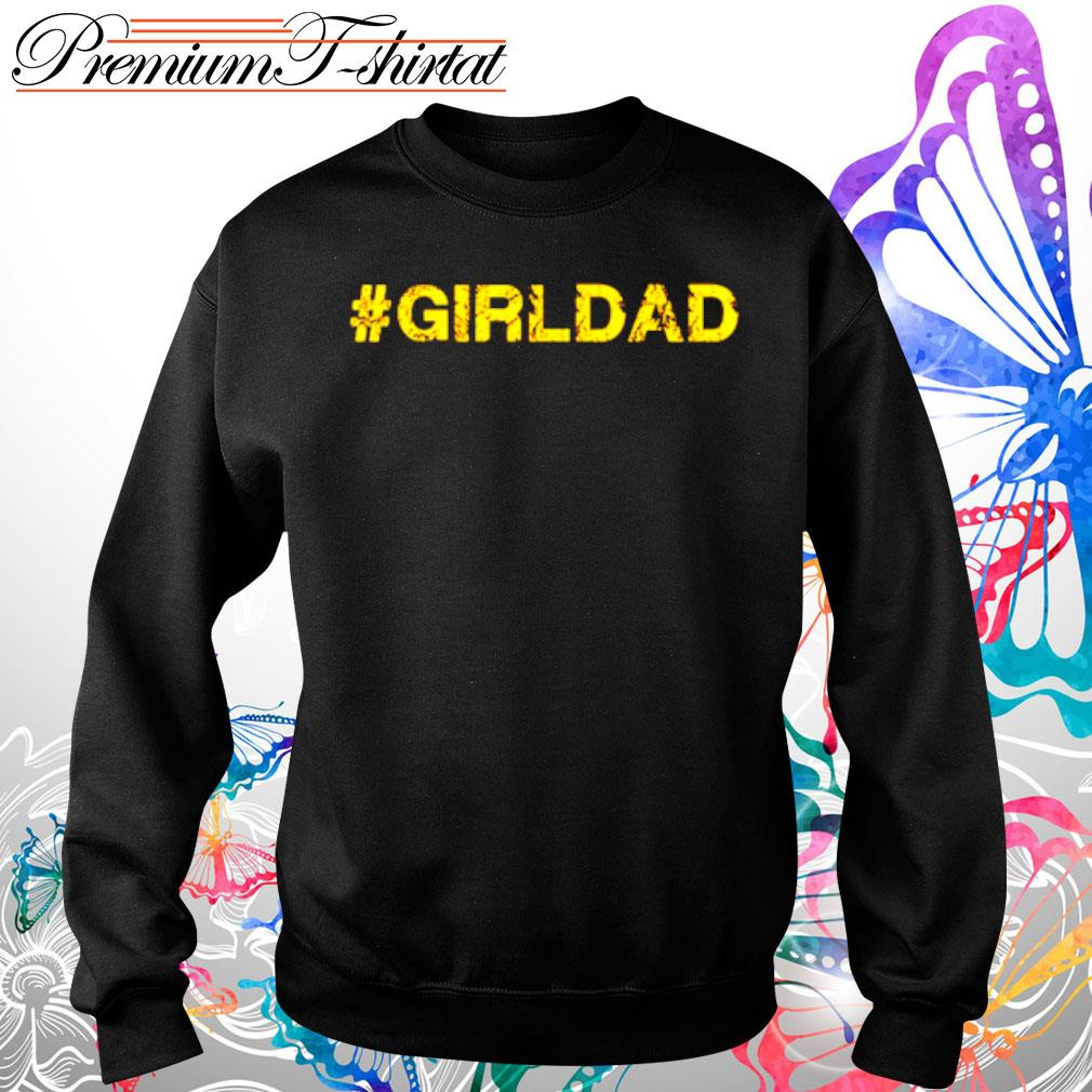 #girldad girl dad father s Sweater