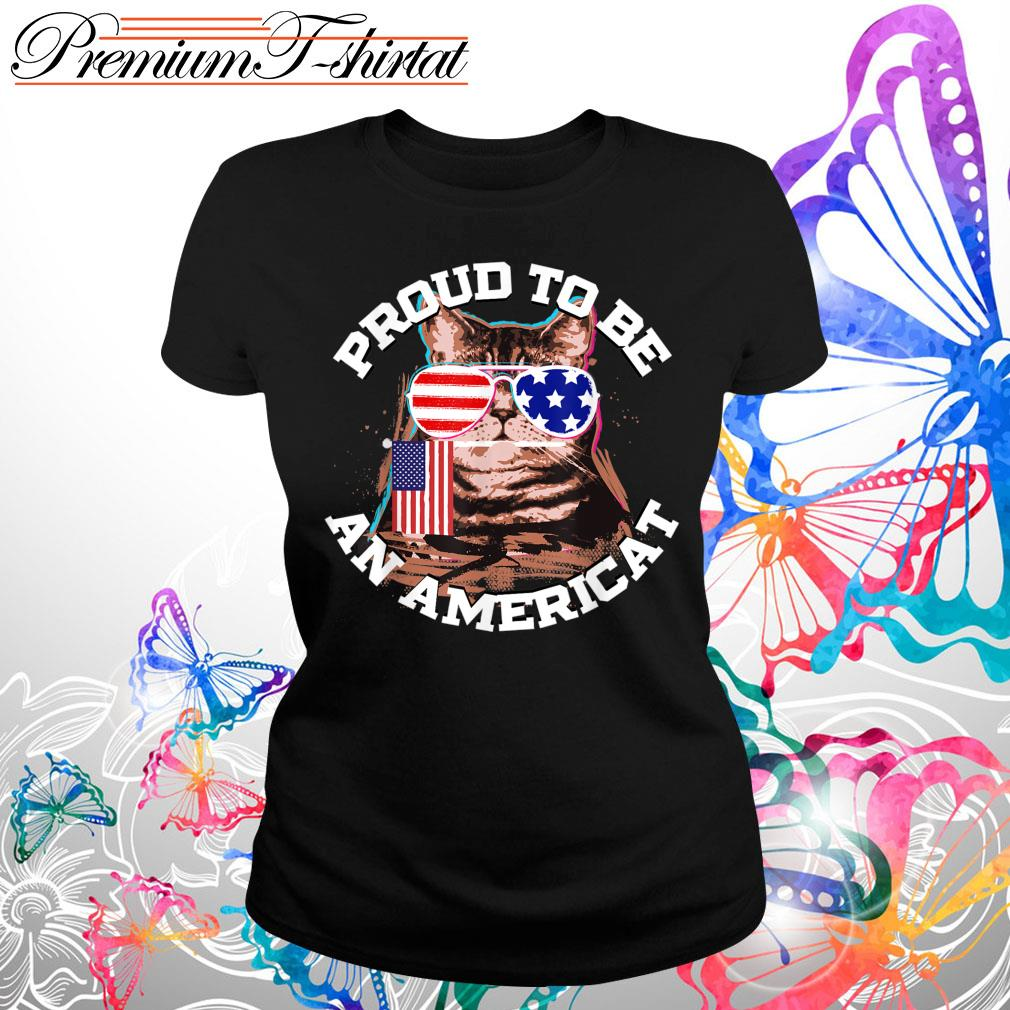 Proud to be an Americat s Ladies tee