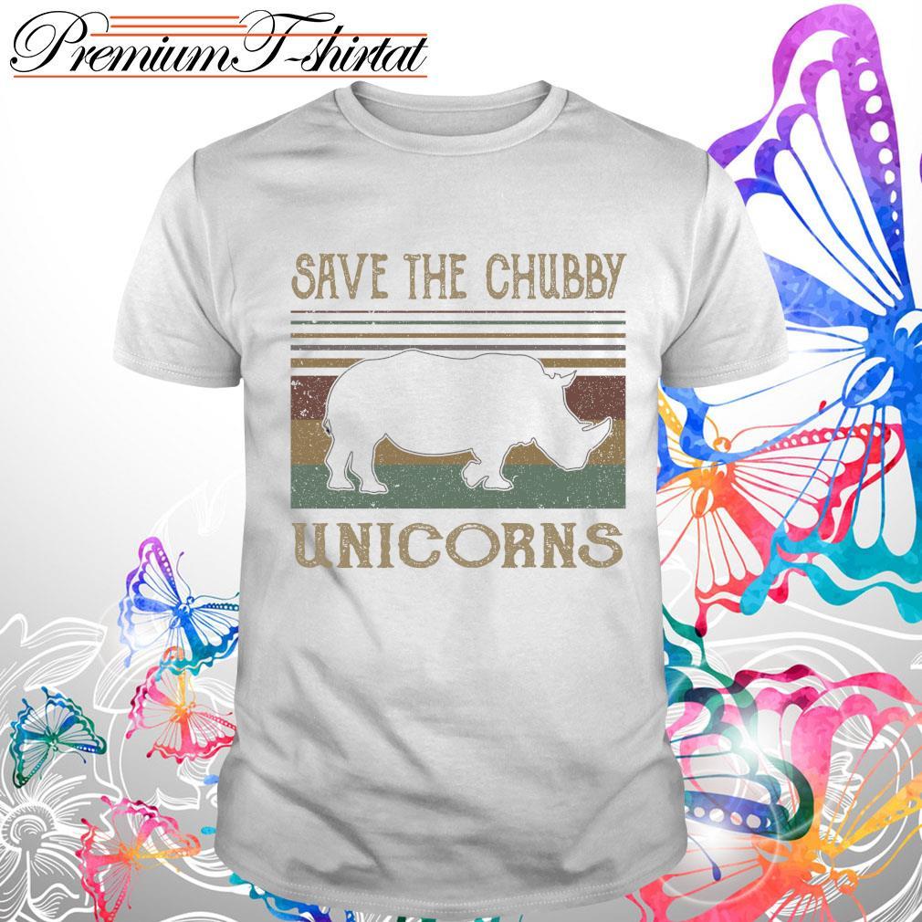 Vintage save the Chubby Unicorns s Shirt