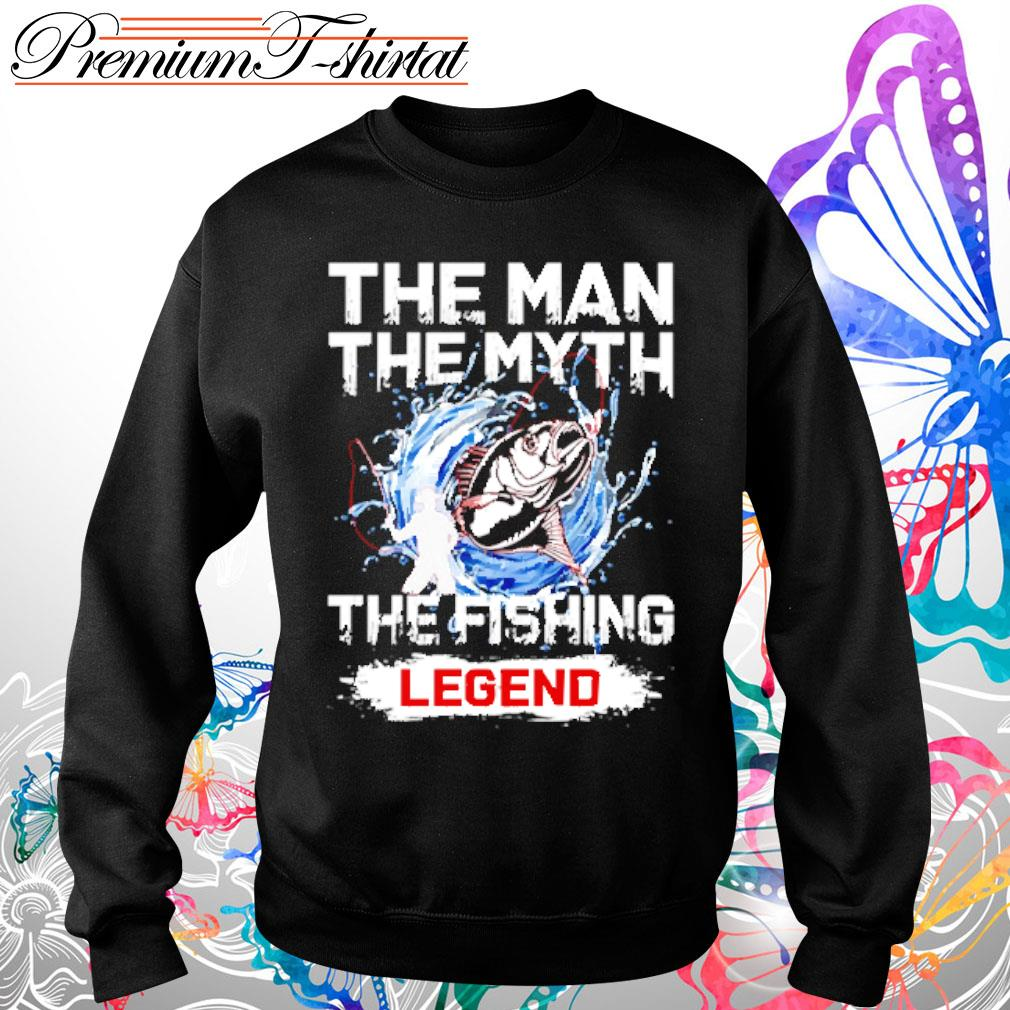 Your name the man the myth the fishing legend s Sweater